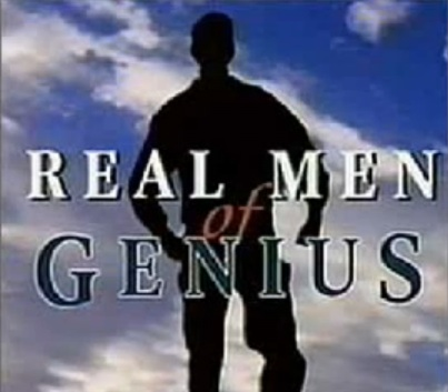 real men of genius