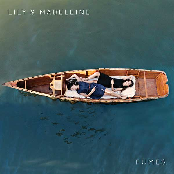fumes - lilly and madeleine