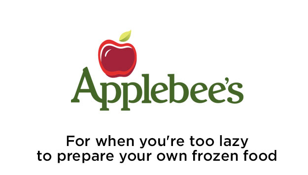 applebee's - for when you're too lazy to cook your own frozen food