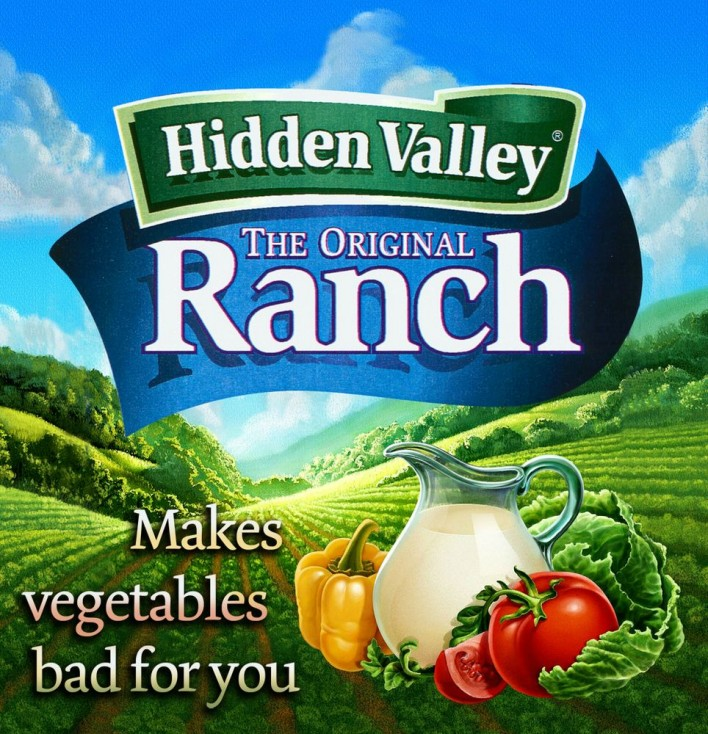 hidden valley ranch - makes vegetables bad for you