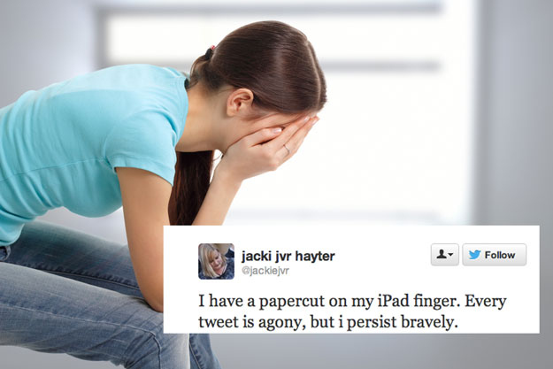i have a paper cut on my finger. every tweet is agony.
