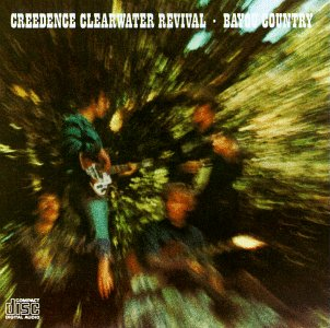born on a bayou - creedence clearwater revival