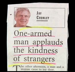 one-armed man applauds the kindless of strangers